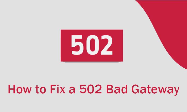 رفع خطای 502 Bad Gateway در تمامی پلتفرم ها + وردپرس